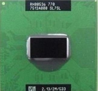 Intel Pentium M 770 Cache 2mb 2.13ghz Fbs 533mhz Laptop